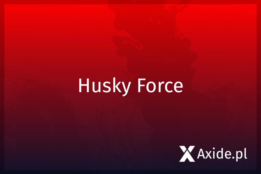 husky force news