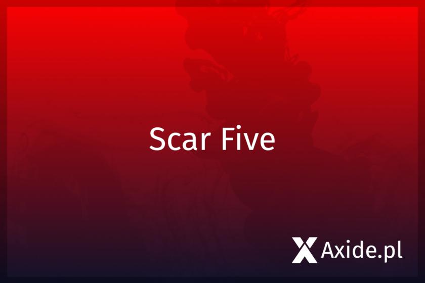 scar five news