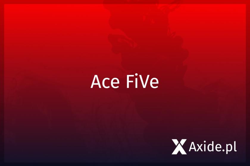 ace five news
